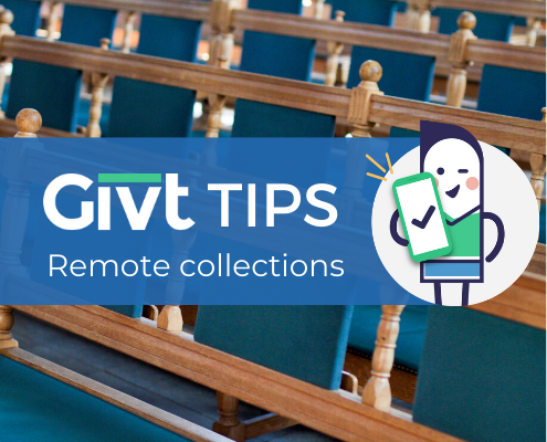 Givt tips for remote collections